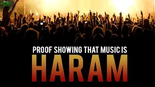 Proof Showing That Music Is Haram!