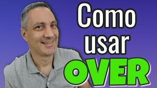 7  maneiras de usar OVER