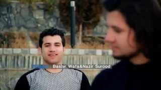 Bashir Wafa And Nazir Surood Afghan Song Maslahat 2015