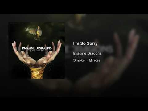 Im so sorry imagine dragons mp3 скачать
