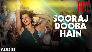 'Sooraj Dooba Hain (Female)' Full AUDIO SONG | Roy | Amaal Mallik | T-SERIES