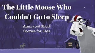 The  Little Moose Who Couldn