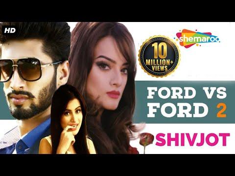New Punjabi Songs 2015   Ford VS Ford 2   Shivjot   Nancy Gupta   Latest New Punjabi Songs 2015