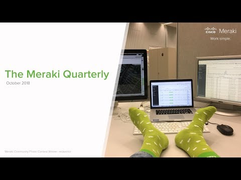 Webinar Meraki Quarterly Update October 2018