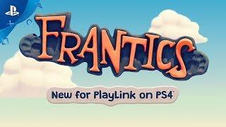 PlayLink - Frantics Launch Trailer | PS4