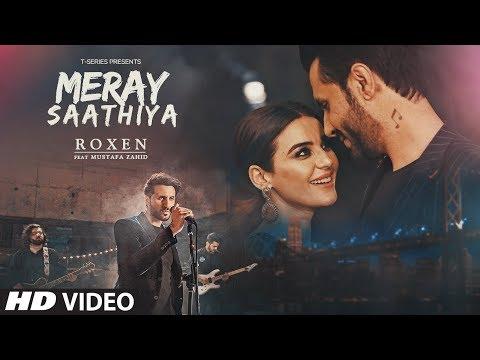 Xxx Mp4 Full Video Meray Saathiya Song Roxen Mustafa Zahid Latest Song 2018 3gp Sex