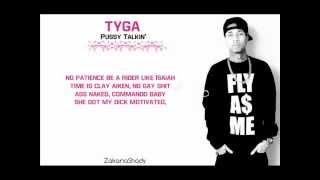 Tyga - Pussy talkin'