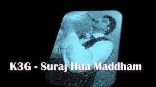 #234:- K3G - Suraj Hua Maddham || Best Bollywood Saxophone Instrumental