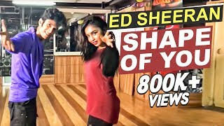 ED SHEERAN - Shape of you | Ridy Sheikh Choreography