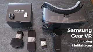 Samsung Gear VR 2017 with Controller - Unboxing and Setup + Bonus: Samsung Galaxy S7 Unboxing