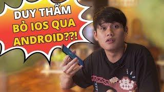 DUY THẨM BỎ iOS ĐỂ QUA ANDROID??! - GALAXY S9+ REVIEW!