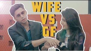 GIRLFRIEND VS WIFE | TAWHID AFRIDI |
