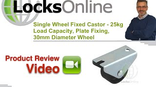 Fixed Wheel Castor   25Kg Rated   LocksOnline Product Review