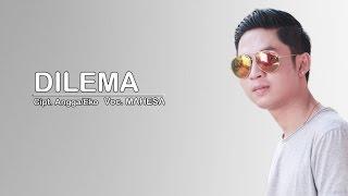 Mahesa  Dilema  Official Video