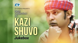 Best Collection Of KAZI SHUVO Vol 2 | Super Hits Album | Audio Jukebox | Bangla Song
