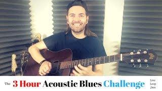 The 3 HOUR Acoustic Blues Challenge // Live Loop Jam