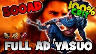 FULL AD YASUO - 500AD | 100% CRIT | BRONZ RANKED | LEAGUE OF LEGENDS