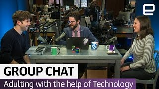 Adulting with the help of Technology | The Engadget Podcast Ep. 33