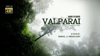 VALPARAI A MONSOON TALE