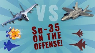 F-35 vs Su-35: Part 1/2