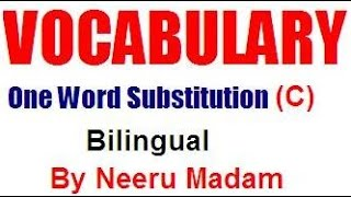 English Vocabulary : One word substitution beginning with