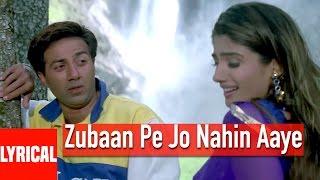 Zubaan Pe Jo Nahin Aaye Lyrical Video | Salaakhen | Sunny Deol, Raveena Tandon