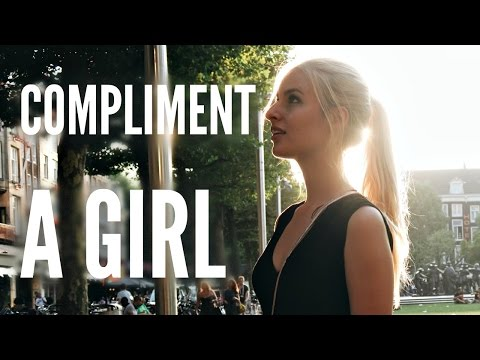 How To Compliment A Girl #LoveLife | COCO CHANOU