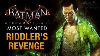 Batman: Arkham Knight - Riddler's Revenge & Riddler Boss Fight
