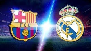 Barcelona VS Real Madrid  { El Clásico }