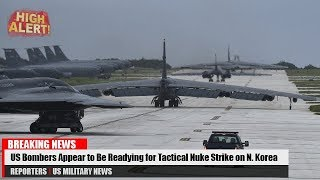 High Alert: US Bombers Appear to Be Readying for Tactical Nuke Strike on N. Korea
