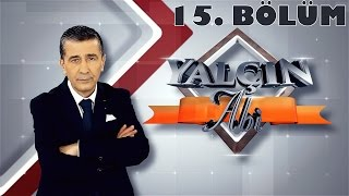 Yalçın Abi 15. Bölüm - Beyaz TV