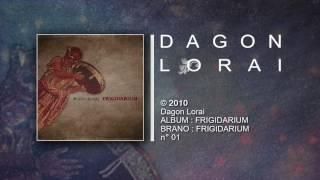 Dagon Lorai - FRIGIDARIUM