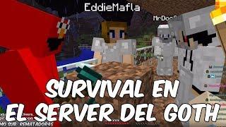 SURVIVAL EN EL SERVER GOTH #1! Minecraft EN VIVO en Español - GOTH