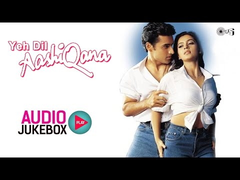 Xxx Mp4 Yeh Dil Aashiqana Audio Songs Jukebox Karan Nath Jividha Nadeem Shravan 3gp Sex