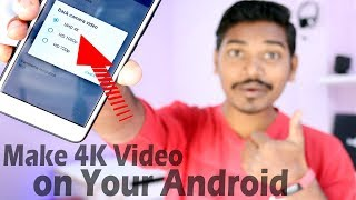 How to Record UHD 4K Video on Any Android Smartphone | Enable 4k Recording | DK Tech Hindi