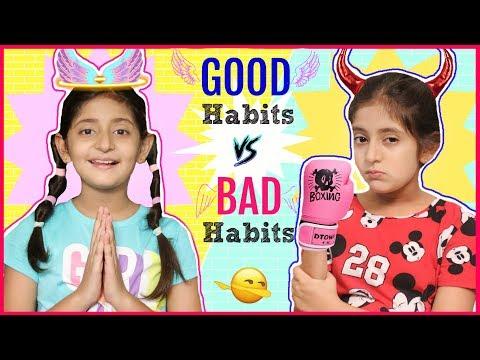 GOOD Habits vs BAD Habits Fun Sketch RolePlay MyMissAnand