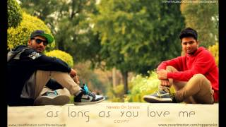 As Long As You Love Me - Nawabs On Streets Cover