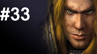 Warcraft 3: Reign of Chaos Let's Play - Part 33: Battle of Mount Hyjal [Hard]