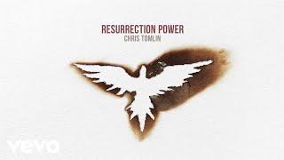 Chris Tomlin - Resurrection Power (Audio)