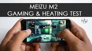 Meizu m2 Benchmark , Gaming and Heating Test