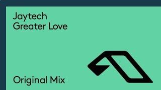 Jaytech - Greater Love