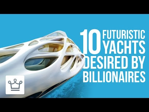 10 Futuristic Yachts That Are Every
