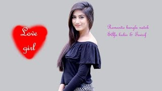 Love girl Bangla New  Natok 2018 By Safa Kabir, Towsif,Jovan Romantic Natok