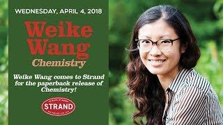 Weike Wang | Chemistry