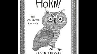 """Horn! The Collected Reviews,"" by Kevin Thomas"