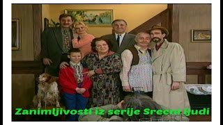 Zanimljivosti i greske iz serije SRECNI LJUDI !!!
