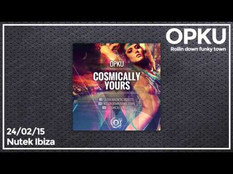 Opku - Rollin down funky town (Cosmically yours EP)