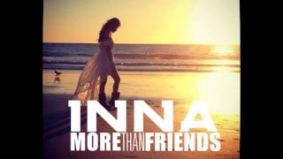 Inna - More than friends (Audio)