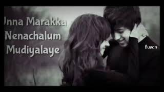 Kannukulla nikkira en kadhaliye - Album song   whatsapp status tamil  