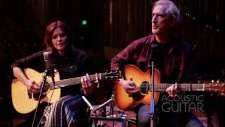 Rosanne Cash and John Leventhal [Acoustic Guitar Sessions]